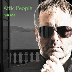 ATTIC PEOPLE - TELL ME